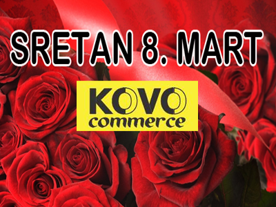 "Photo of ""Kovo-commerce"": Obilježimo zajedno 8. mart – Dan žena"